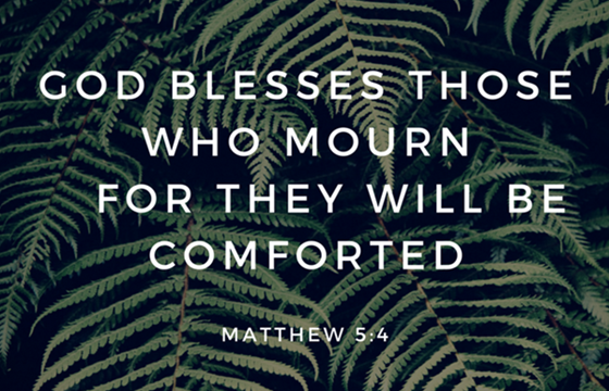 God Blesses Those Who Mourn